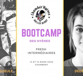 BOOTCAMP DES HYENES CHAMBERY MY ROLLER DERBY