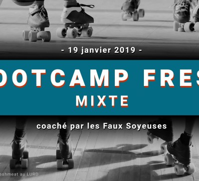 BOOTCAMP MIXTE FRESH LYON UNITED MY ROLLER DERBY FAUX SOYEUSES