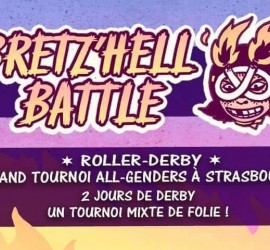 BRETZ'HELL BATTLE 2 MY ROLLER DERBY STRASBOURG