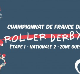 CHAMPIONNAT FRANCE ROLLER DERBY NATIONALE  ZONE  RENNES