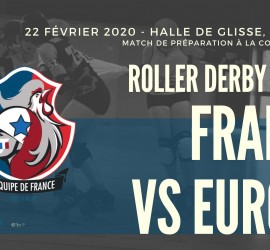 EQUIPE DE FRANCE VS EUROPE MY ROLLER DERBY SHOP myrollerderby