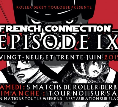 FRENCH CONNECTION 9 MY ROLLER DERBY TOULOUSE