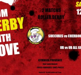 FROM DERBY WITH LOVE LES SUCCUBES MY ROLLER DERBY