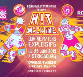 HIT MACHINE MY ROLLER DERBY STRASBOURG