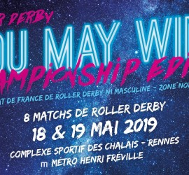You May Win Les Bonhommes my Roller Derby